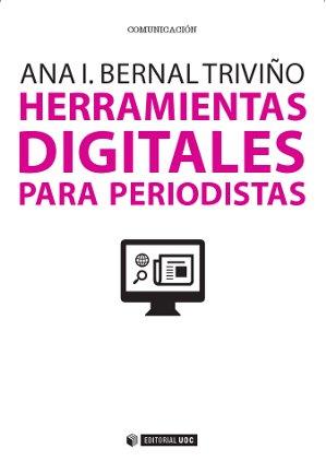 Periodismo Herramientas digitales para periodistas