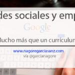 Redes sociales y empleo: mucho más que un currículum