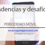 #MOJOBCN: Tendencias y desafíos en periodismo móvil