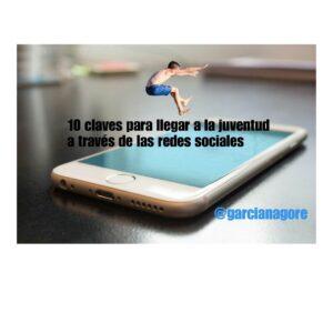 10 Claves para llegar a los y las jóvenes a través de las redes sociales
