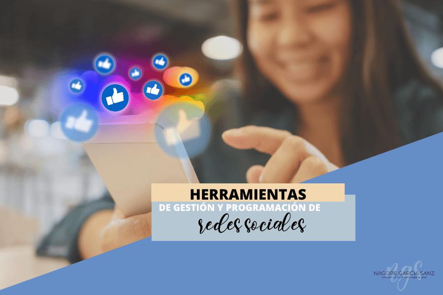 7 herramientas para programar y gestionar Redes Sociales - Nagore García Sanz